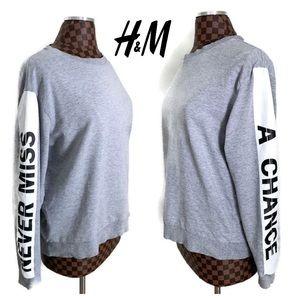 H&M Divided Never Miss a Chance Sweatshirt